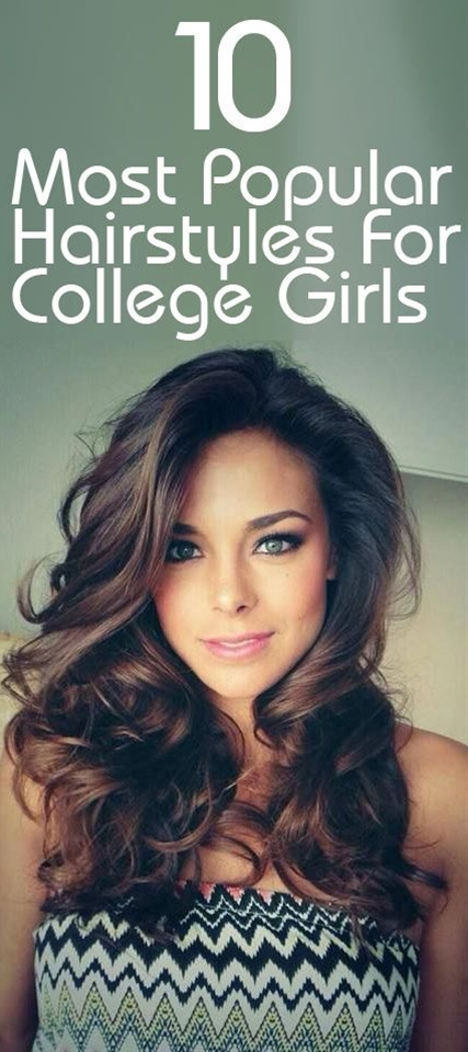 Here are 10 fabulous new hairstyles for college girls, which are quite easy to sport.