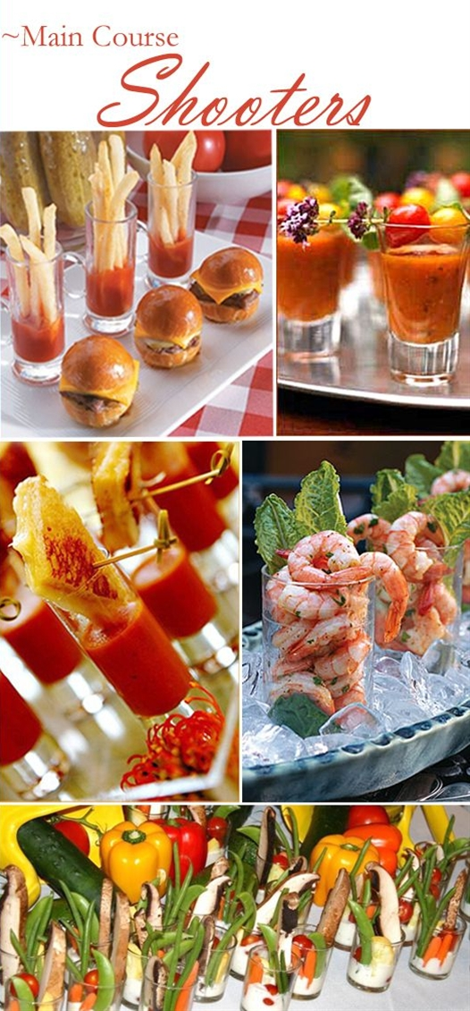 Shooters work well for vegetables, soup and shrimp.....this site has ideas for main course shooters, beverage shooters, dessert shooters, etc...