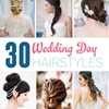 30 Stunning Wedding Day Hairstyles You Have To See