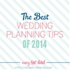 The Best Wedding Planning Tips of 2014