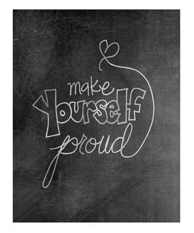 Take a look at this 'Make Yourself Proud' Chalkboard Print by Doodli-Do's on #zulily today!