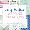 50 of the Best Wedding Invitations: Part 1