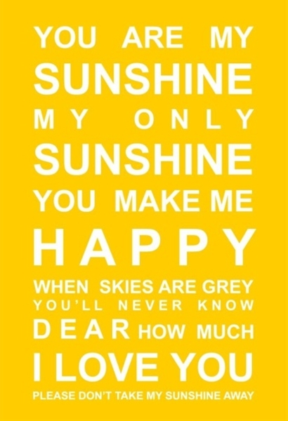 You Are My Sunshine Print - BRIGHT YELLOW