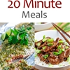 20 Minute Meals