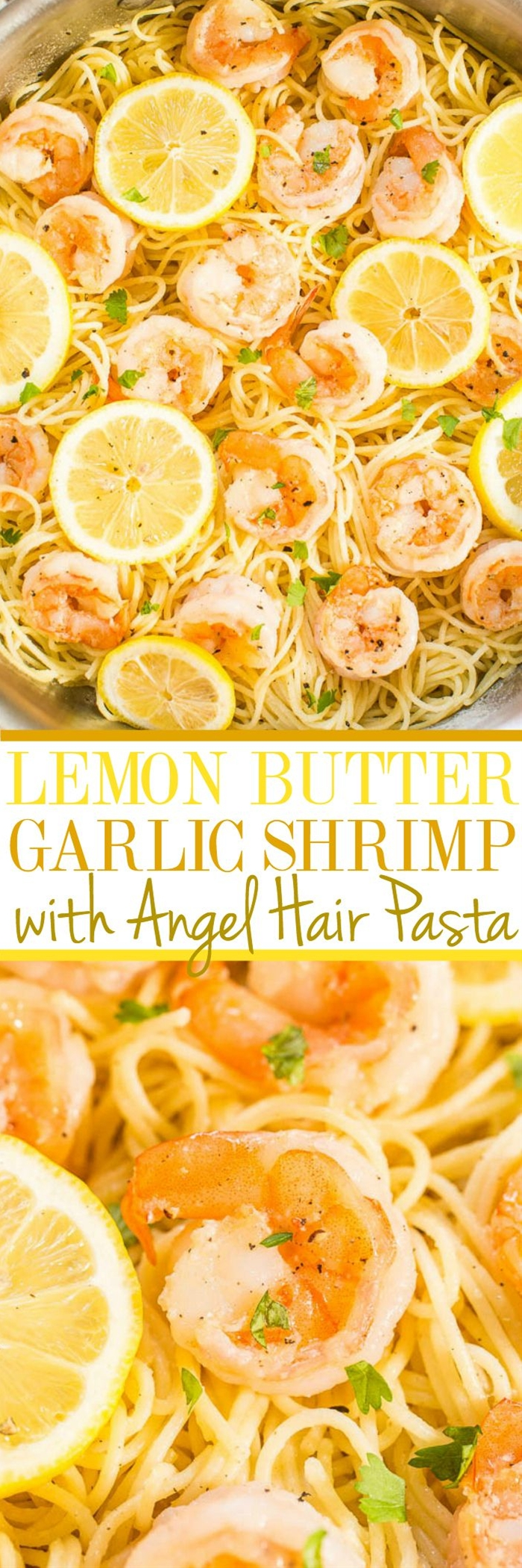 INGREDIENTS:\n  8 ounces angel hair pasta, cooked according to package directions (half of a 1-pound box)\n 1/2 cup unsalted butter (1 stick)\n 1 teaspoon garlic powder, or to taste\n 1 pound large shrimp, peeled, de-veined, and cleaned with tails off (I prefer 12-15 count shrimp)\n 1/2 teaspoon salt\n 1/2 teaspoon pepper\n 1/4 cup lemon juice\n 1 teaspoon lemon zest, optional