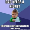 Success Kid's real-life dad needs a kidney transplant, and the Internet is trying to help.