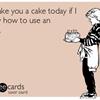 Cake loss.