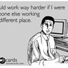Hard worker.