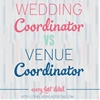 Wedding Coordinator VS Venue Coordinator