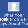 What Your Facebook Profile Picture Says About You.