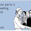 Sorry your party is just a meeting with food.