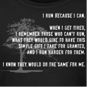 If I am never able to run more than just 3/10 of a mile I will still run when I can , because I can and I am lucky that now I can.