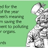I'm excited for the one day of the year when green's meaning shifts from saving the environment to polluting our major organs.