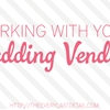 Working With Your Wedding Vendors