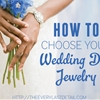 How To Choose Your Wedding Day Jewelry