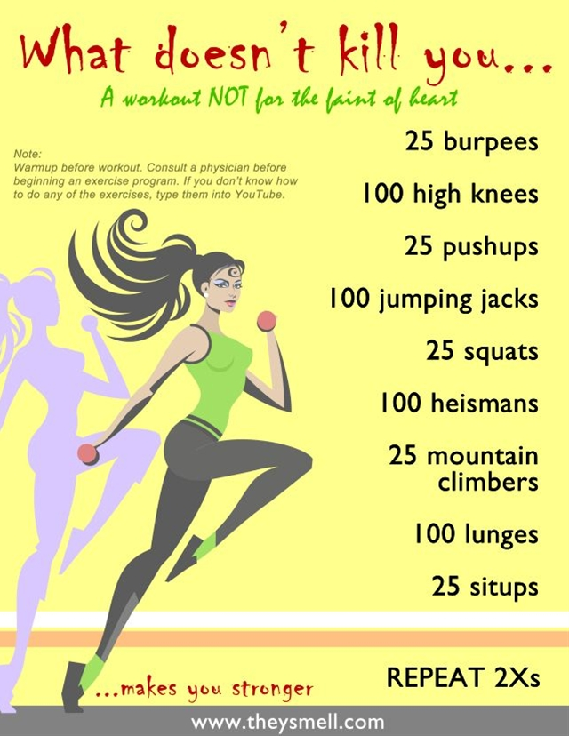It's important to vary your workout routine, and it's also important to challenge your body. With that in mind I created the workout below. It's not easy. But that doesn't mean you can't try it.