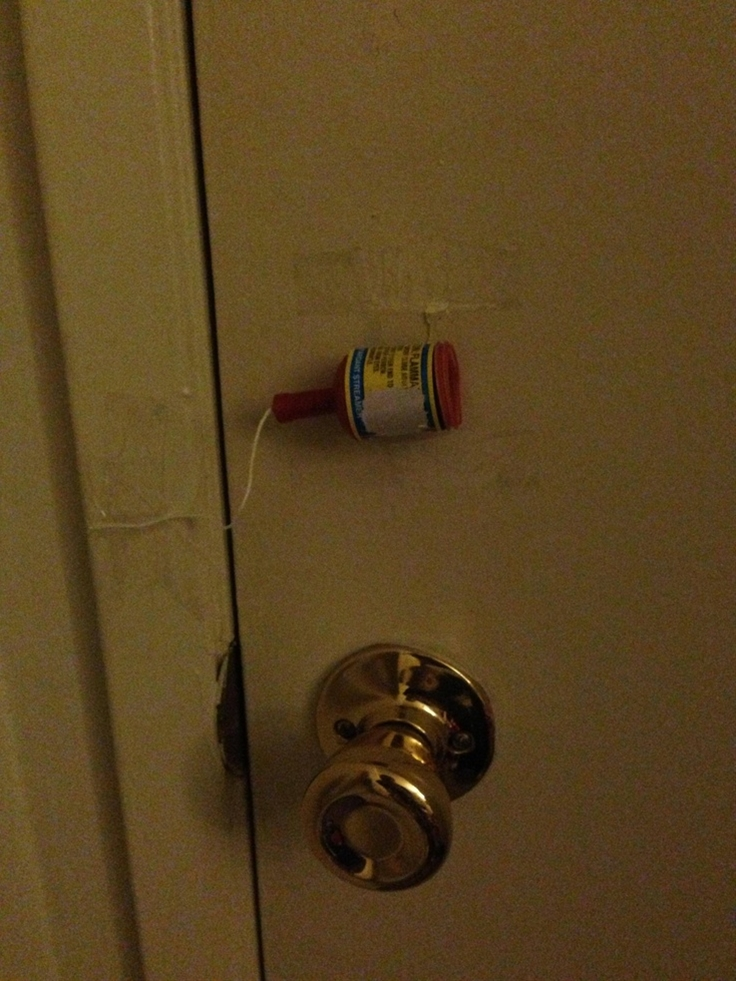 My roommate got engaged, but I'm usually asleep when she gets home. So I attached the celebrating to her door, then jumped out the window.