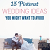 13 Pinterest Wedding Ideas You Might Want To Avoid