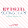 How To Create An Assigned Seating Chart (Without Going Crazy)