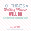 101 Things a Wedding Planner Will Do That You Would Never Know About