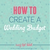 How To Create A Wedding Budget