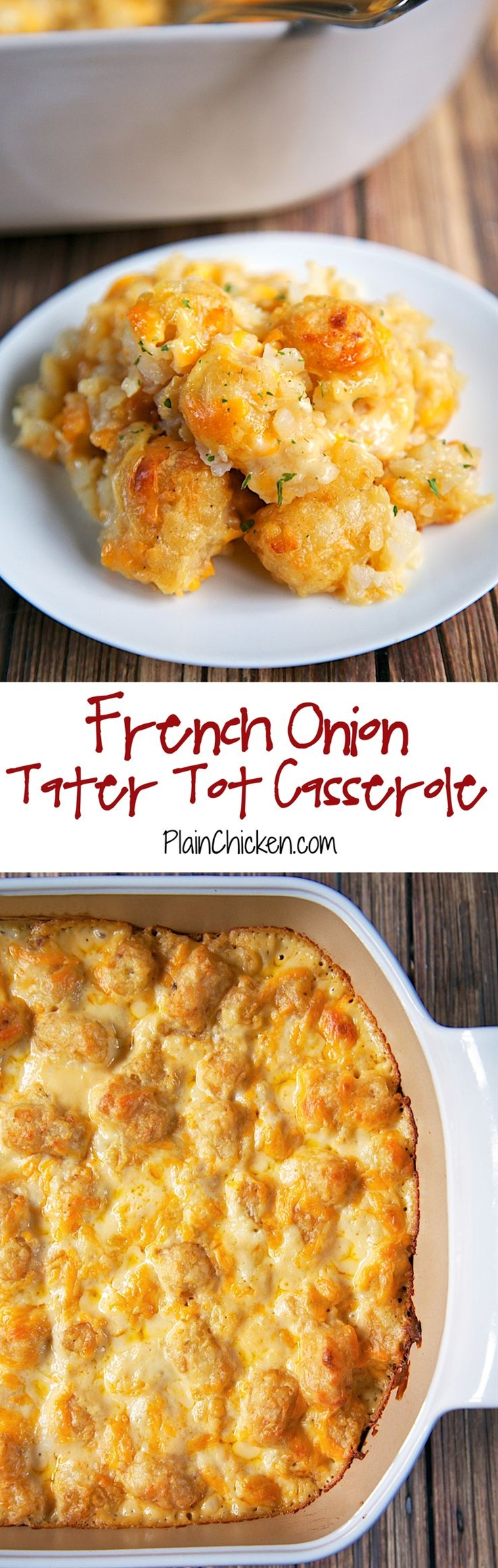 Tter tots, french onion dip, cream of chicken soup, cheese - LOVE this casserole! Can make ahead and freezer for later. You can even split it between two foil pans - one for now and one for the freezer. Super easy side dish with only 4 ingredients that tastes great!\n\n
