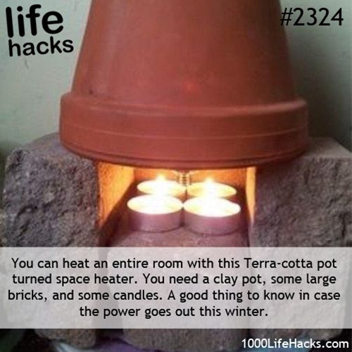 """You never know when you might need a heat source.  This """"life hack"""" is brilliant and simple as  long as you keep the necessary items on hand:  Bricks, terra cotta pot, tealight candles, matches."""