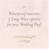 #SMPWedding101 – 5 Long-Wear Mascaras for your Wedding Day