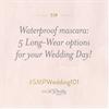#SMPWedding101 – 5 Long-Wear Mascaras for your Wedding Day