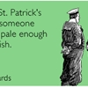 Happy St. Patrick's Day to someone deathly pale enough to be Irish.