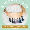 8 Nights of DIYs: Copper Tassel Necklace to Wear on NYE + Beyond