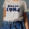 i don't know what happened in paris in 1984 but i'm in love with this shirt