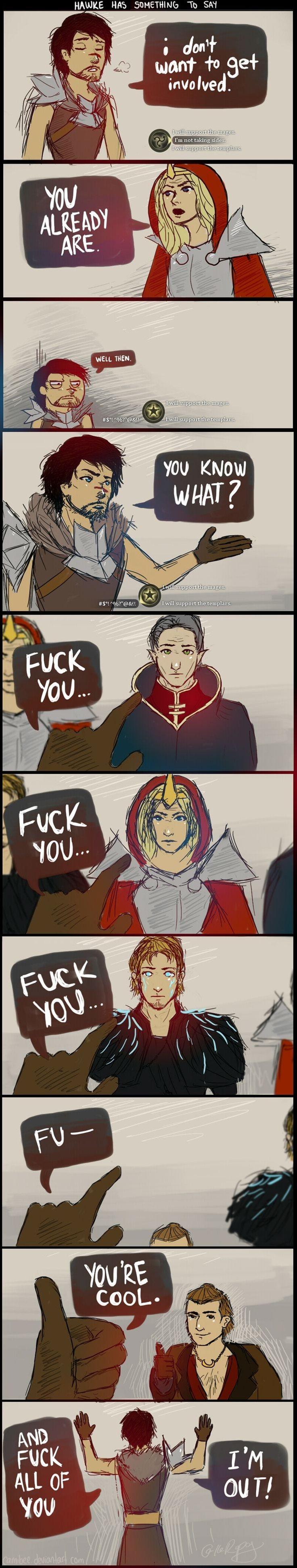 DA2: Hawke has something to say by ~camibee on deviantART. Sorry bout the language but I couldn't resist.