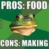 Pros and cons of making food. #9gag