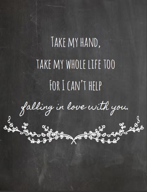 Instant Download-Elvis Presley- I Can't Help Falling In Love With You- Chalkboard Style Print- Song Lyric Print