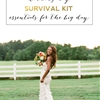 Items Every Bride Needs in Her Wedding Day Survival Kit
