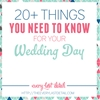 20+ Things You Need To Know For Your Wedding Day
