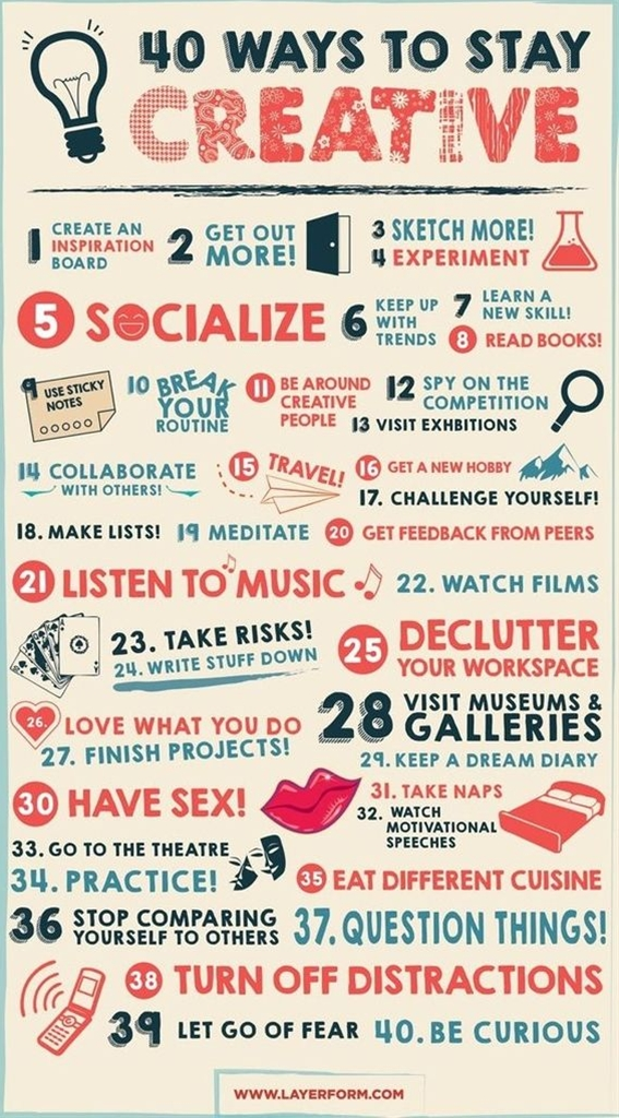 Stay Creative in 40 Easy Ways - I don't agree with all of these but many of them are relevant and effective.