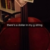 There's a dollar in my g string