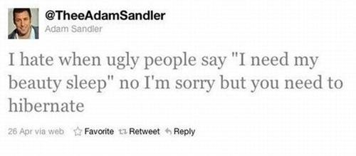 -Adam Sandler